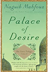 Palace of Desire: The Cairo Trilogy, Volume 2 Kindle Edition