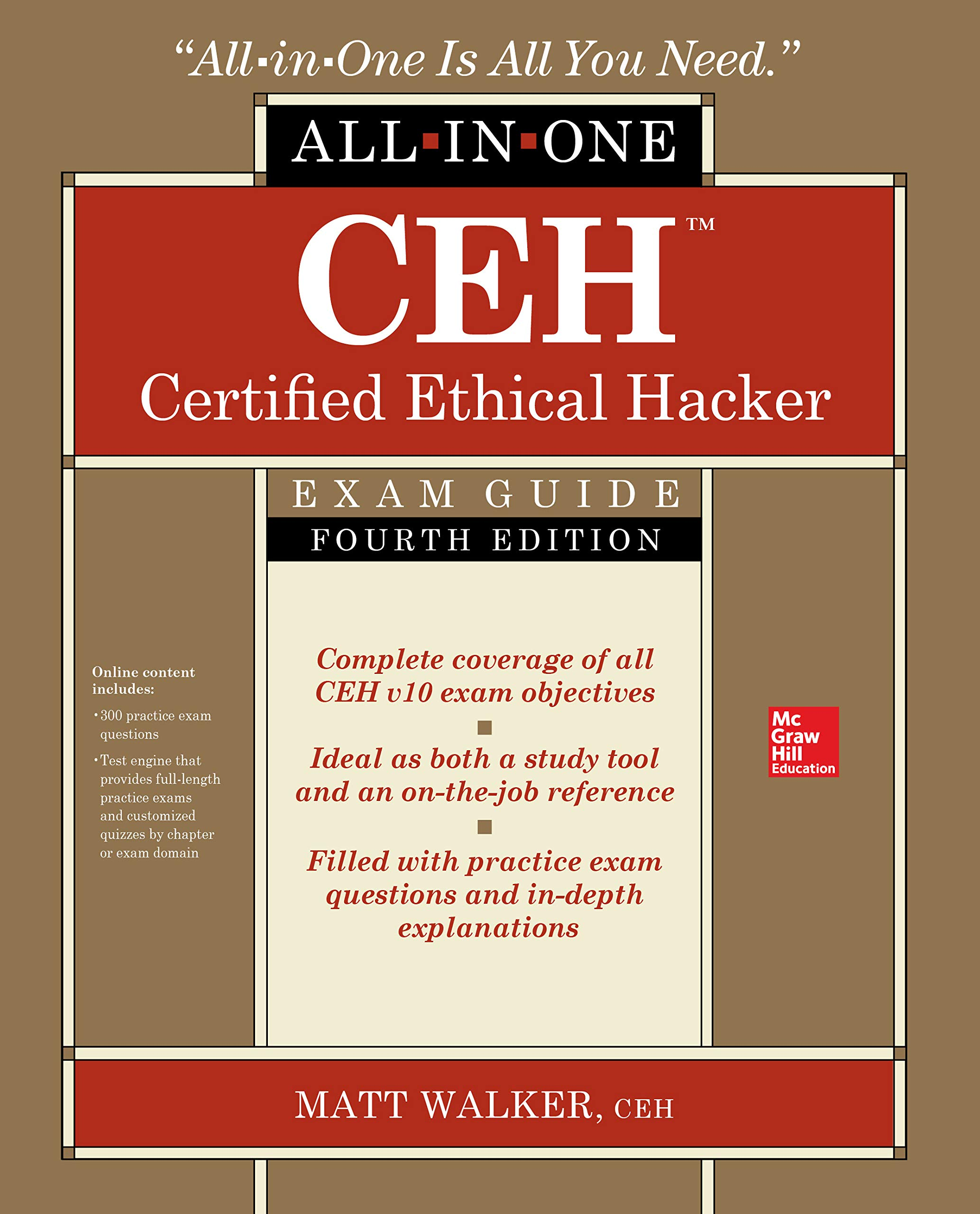 CEH Certified Ethical Hacker All-in-One Exam Guide, Fourth Edition por Matt Walker