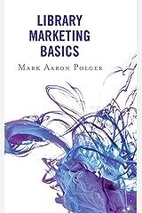 Library Marketing Basics Kindle Edition