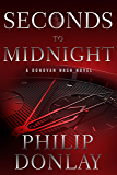 Seconds to Midnight (A Donovan Nash Thriller)