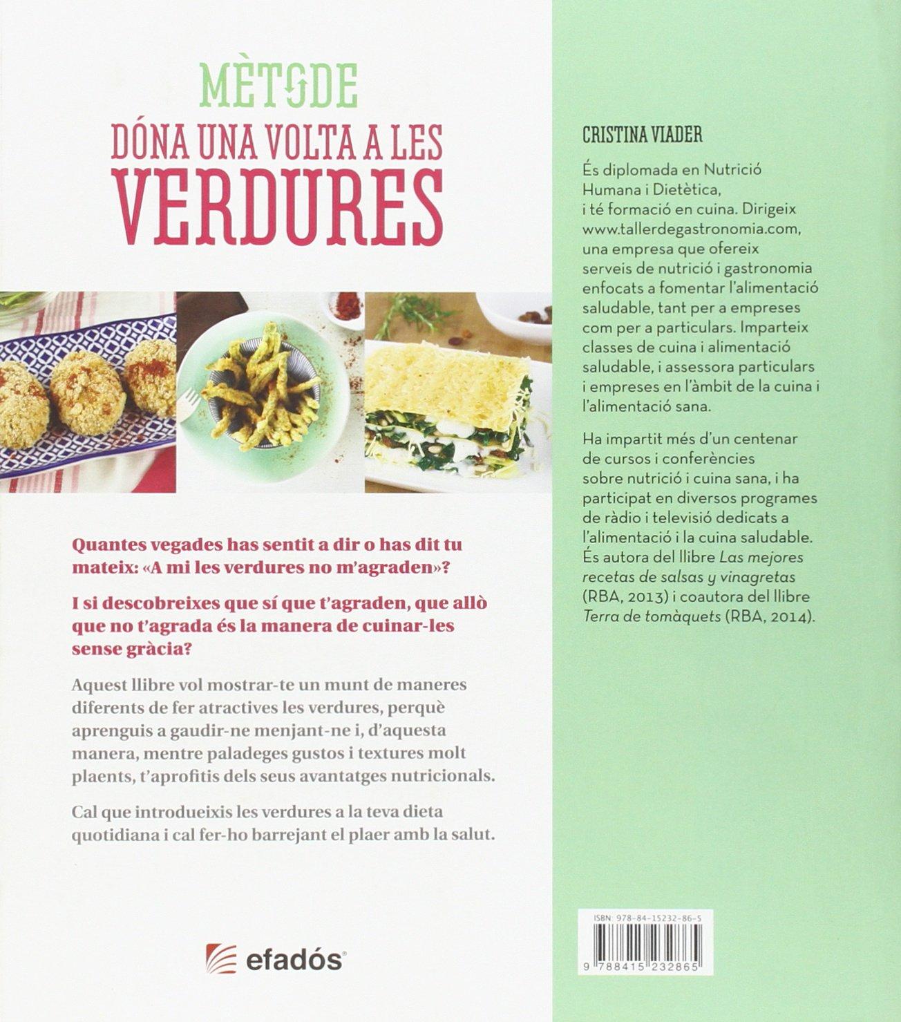 METODE DONA UNA VOLTA A LES VERDURES: Cristina Viader: 9788415232865: Amazon.com: Books
