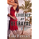 Evidence of Betrayal: A romantic suspense mystery (KnightGuard Security Book 1)