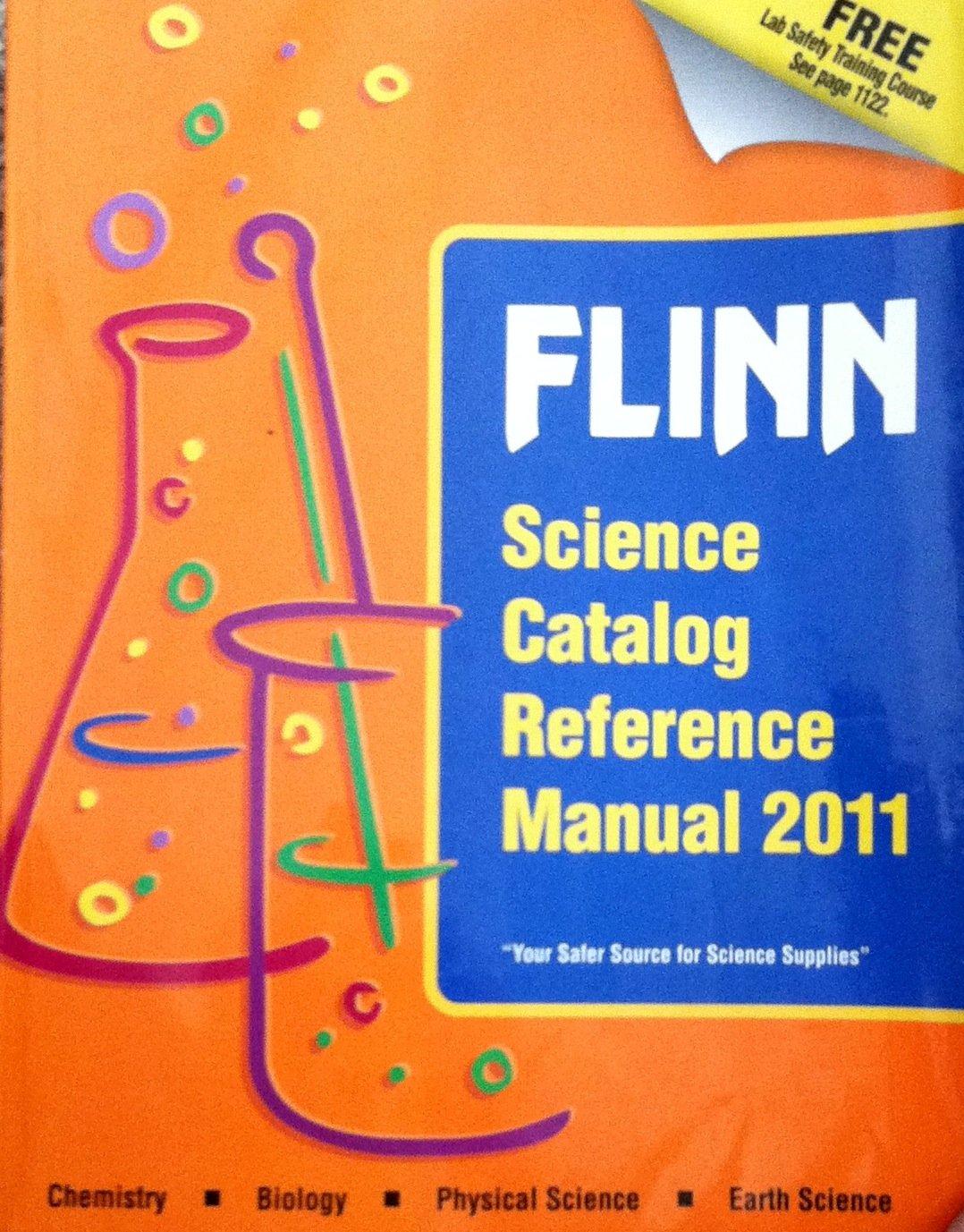 Flinn Science Catalog Reference Manual 2011: Larry Flinn, Pat Flinn:  9781933709246: Amazon.com: Books