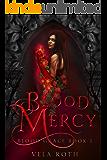 Blood Mercy (Blood Grace Book 1)