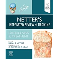 Netter's Integrated Review of Medicine: Pathogenesis to Treatment (Netter Clinical Science)
