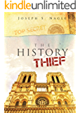 The History Thief: Ten Days Lost (The Sterling Novels Book 2)