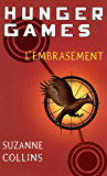 Hunger Games, tome 2 : L'embrasement - version française: 02 (Pocket Jeunesse) (French Edition)