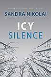 Icy Silence (Megan Scott/Michael Elliott Mystery Book 3) (English Edition)