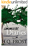 Immure Diaries Part II