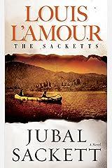 Jubal Sackett (Sacketts Book 4) Kindle Edition