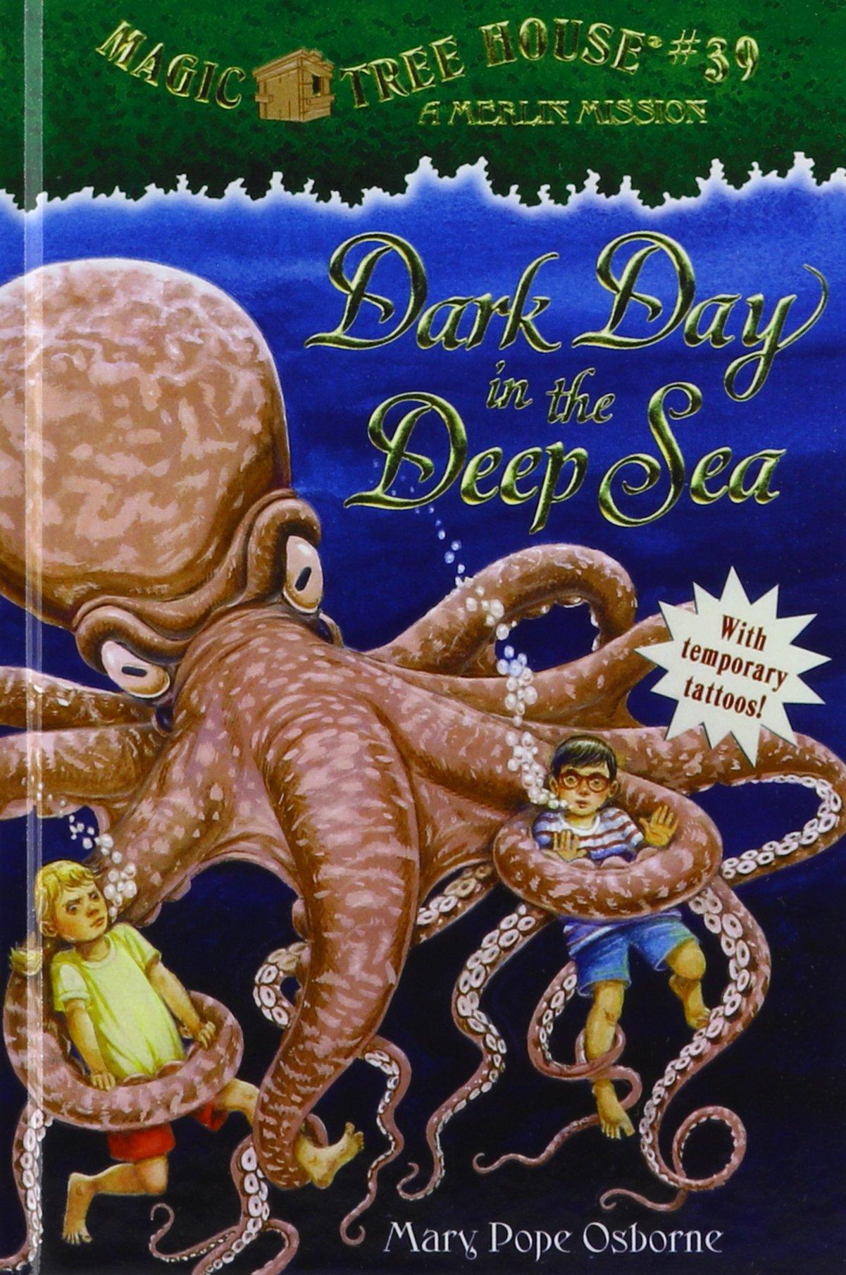 Dark Day in the Deep Sea (Magic Tree House)