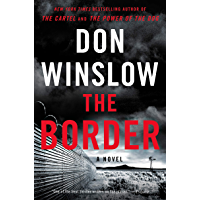 The Border: A Novel (Power of the Dog Book 3) (English Edition)