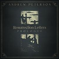 Resurrection Letters: Prologue