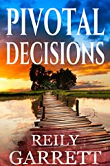 Pivotal Decisions: A suspenseful mystery thriller (Moonlight and Murder Book 2) Kindle Edition