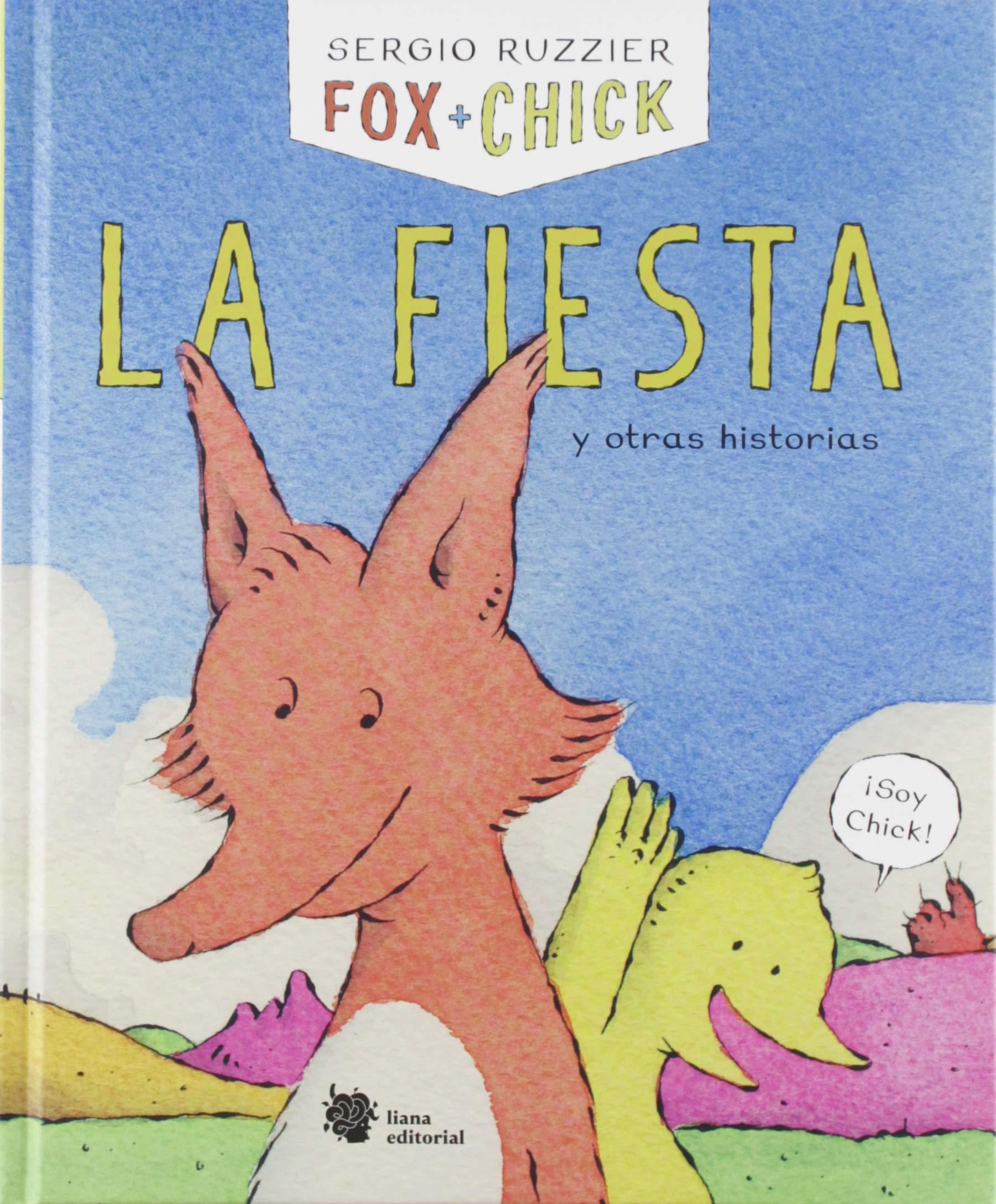 Fox + Chick. La fiesta y otras historias: 1 El manglar: Amazon.es: Ruzzier, Sergio, Tutone, Marta: Libros