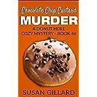 Chocolate Chip Custard Murder: A Donut Hole Cozy Mystery - Book 46