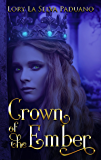 Crown of the Ember: Prequel to the Wonderland Series