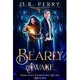 Bearly Awake (Providence Paranormal College Book 1)