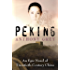 Peking: An Epic Novel of Twentieth-Century China (English Edition)