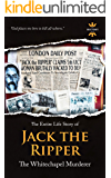 JACK THE RIPPER: Leather Apron. The Entire Life Story. Biography, Facts & Quotes (True Crime Book 1)