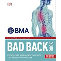 BMA Bad Back Book: 2nd Edition Fully Revised and Updated