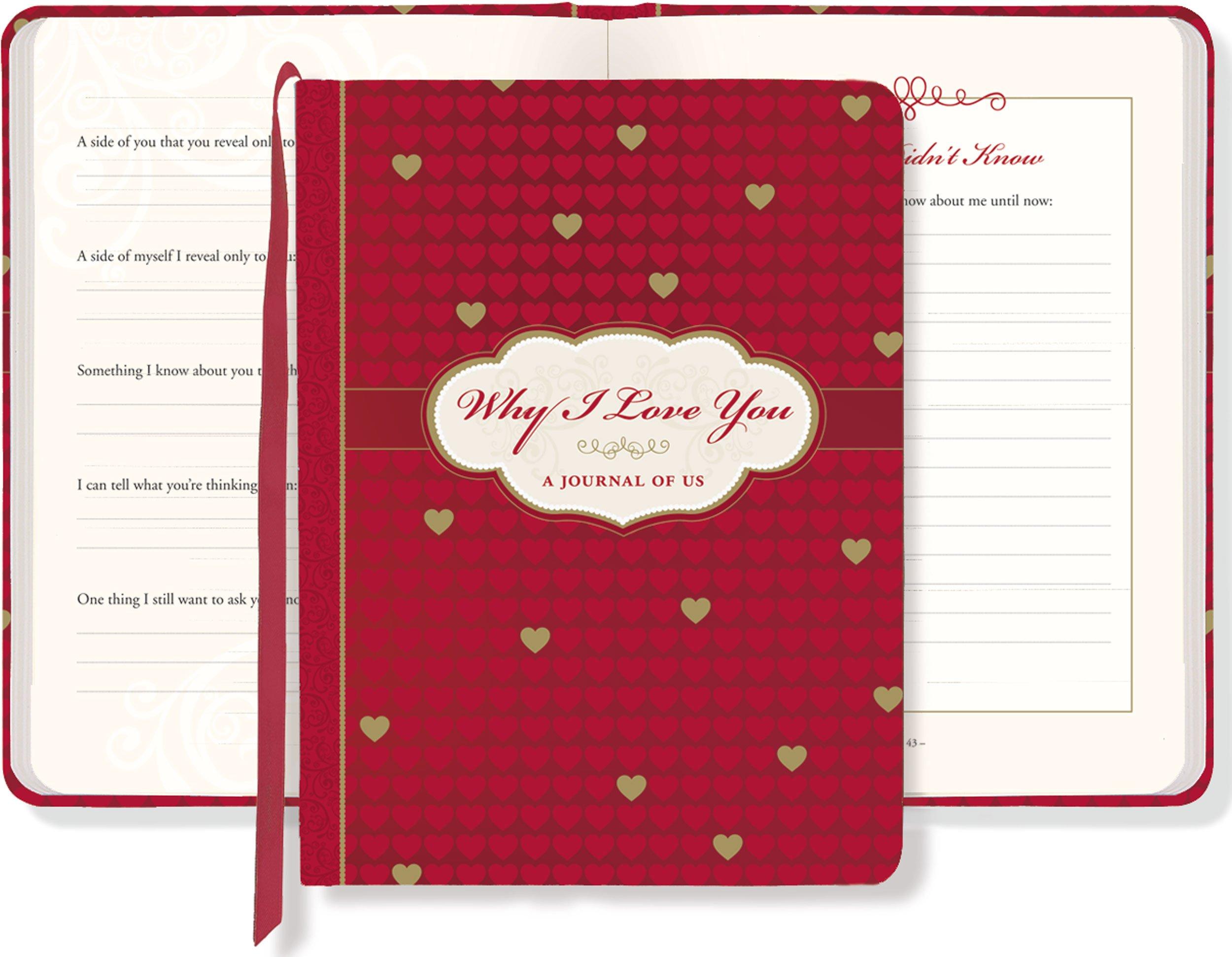 Why I Love You: A Journal Of U...