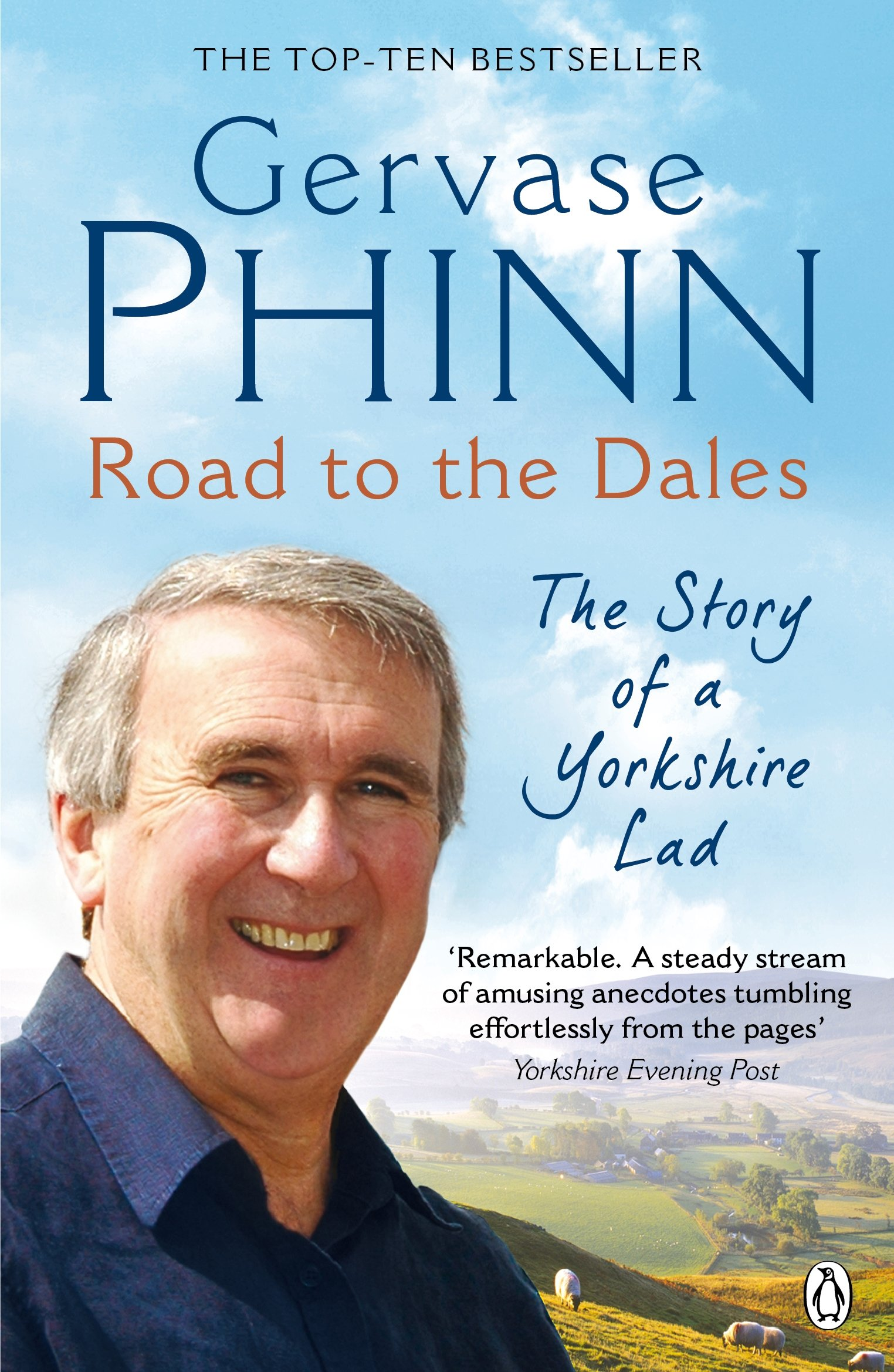 Road To The Dales: The Story Of A Yorkshire Lad by Gervase Phinn (Penguin, £7.99)