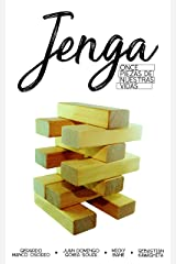 Jenga: Once piezas de nuestras vidas (Spanish Edition) Kindle Edition