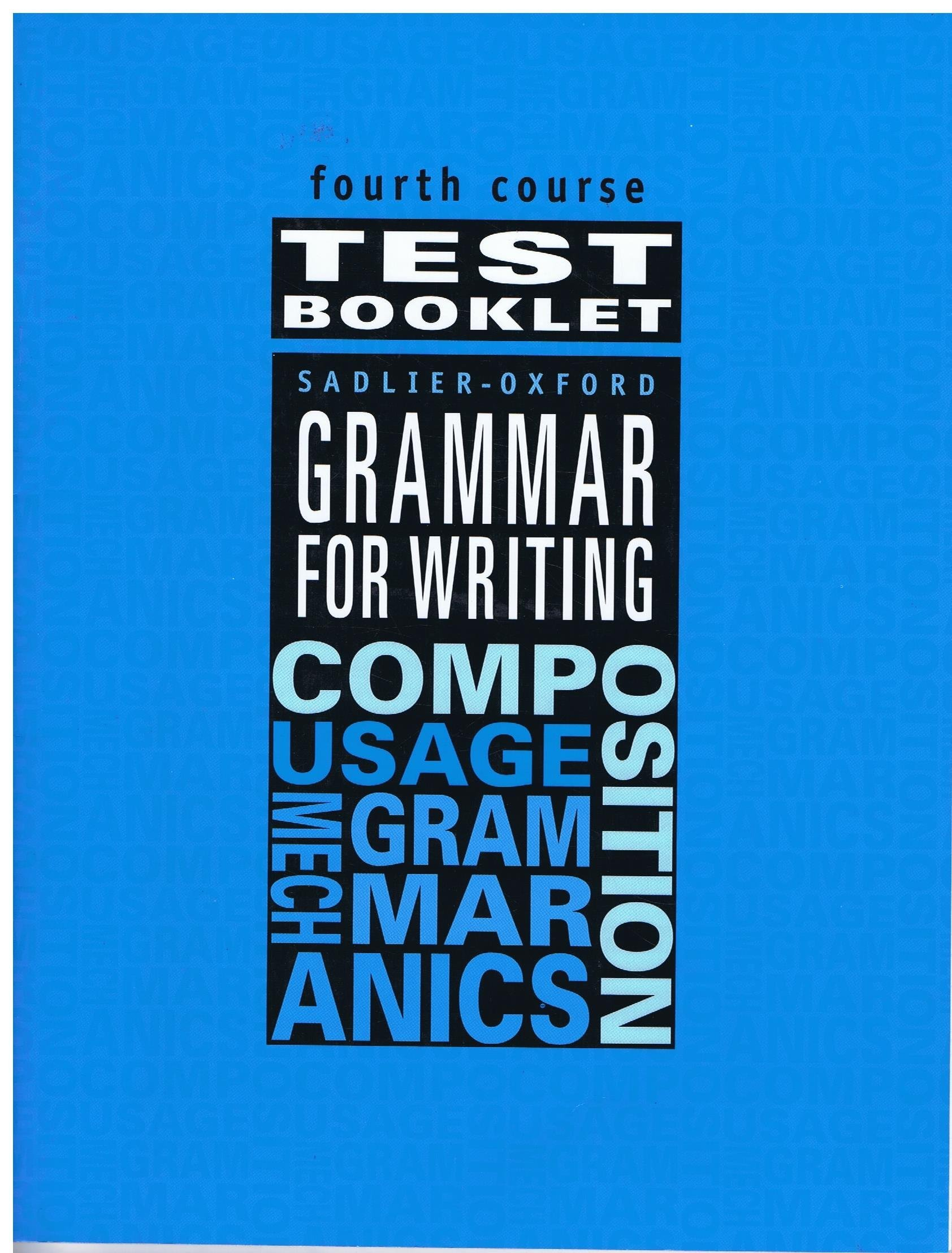 Download Sadlier Oxford Grammar for Writing Composition Test Booklet 4th course Student Edition and Answer key set Grade 9 pdf