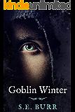 Goblin Winter (Gobbled Book 3)