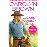 Luckiest Cowboy of All: Two full books for the price of one