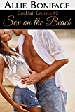 Sex on the Beach (Cocktail Cruises Book 2)