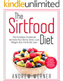 The Sirtfood Diet: The Complete Cookbook! Activate Your Skinny Gene, Lose Weight, Burn Fat & Get Lean (Includes a Step…