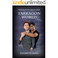 Tarragon World (Tarragon Series Book 6)