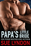 Papa's Little Bride (Dark Embrace Book 3)