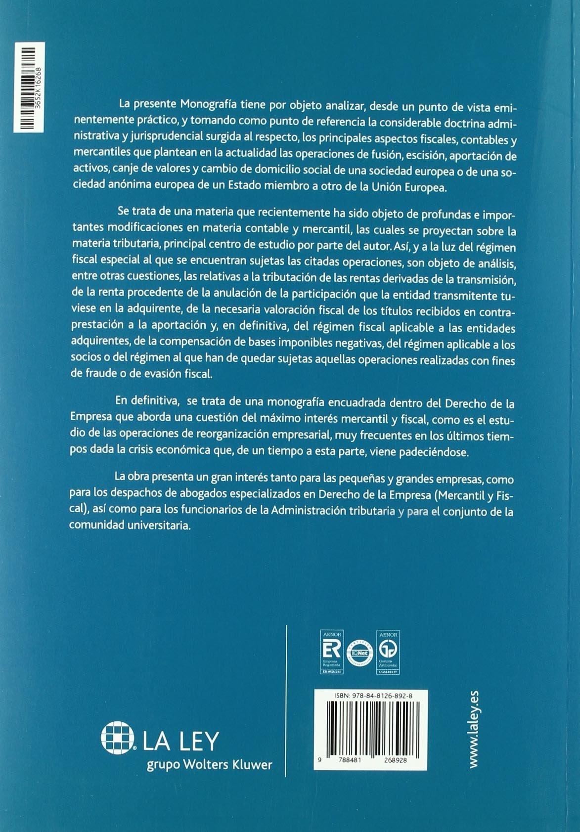 Fusiones y escisiones de sociedades: aspectos prácticos fiscales y contables Temas La Ley: Amazon.es: Juan Calvo Vérgez: Libros