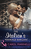 The Italian's Marriage Bargain (Mills & Boon Modern)