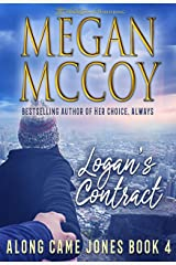 Logan's Contract (Along Came Jones Book 4) Kindle Edition