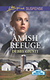 Amish Refuge (Mills & Boon Love Inspired Suspense) (Amish Protectors)