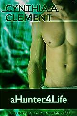 aHunter4Life (AHunter4Hire Book 3) Kindle Edition