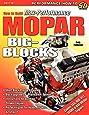 How to Build Max-Performance Mopar Big-Blocks