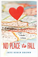 No Place to Fall Kindle Edition