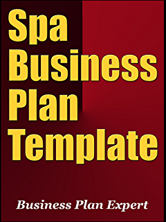 How to open a day spa31 day guide how to go to idea to plan with spa business plan template including 10 free bonuses accmission Image collections