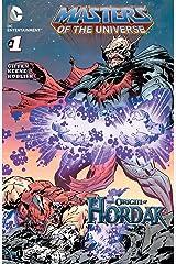 Masters of the Universe: Origin of Hordak (Masters of the Universe: Origins of Eternia) Kindle Edition