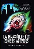 La invasión de los zombies atómicos [DVD]