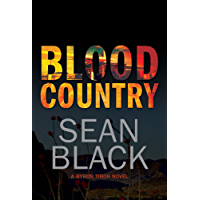 Blood Country: A Byron Tibor Thriller