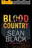 Blood Country - Byron Tibor #2 (English Edition)