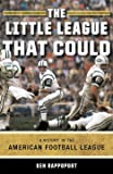 The Little League That Could: A History of the American Football League