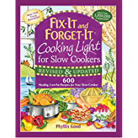 Fix-It and Forget-It Cooking Light for Slow Cookers: 600 Healthy, Low-Fat Recipes for Your Slow Cooker (Fix-It and Enjoy…