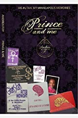 PRINCE AND ME: His #1 Fan: My Minneapolis Memories Kindle Edition